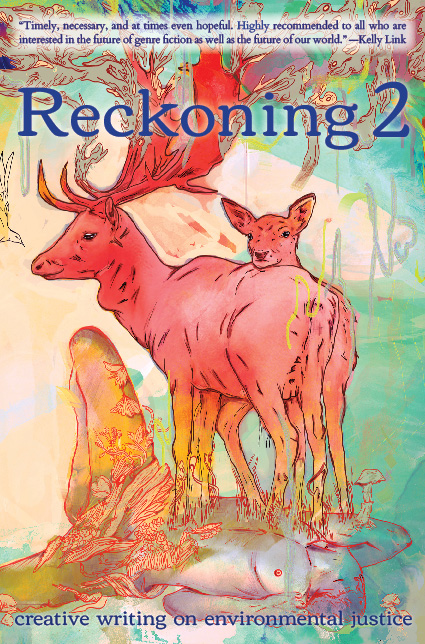 Reckoning | creative writing on environmental justice